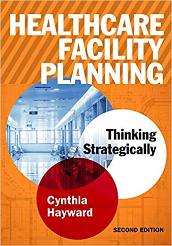 Book Healthcare Facility Planning: Thinking Strategically (ACHE Management)