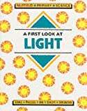 Nuffield Primary Science (30) - Pupil Books Ages 5-7: A First Look at Light: Key Stage 1