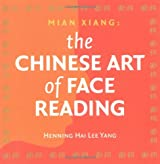 Mian Xiang: The Chinese Art of Face Reading Made Easy