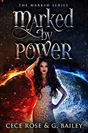 Marked By Power: An Reverse Harem Academy Novel (The Marked Series Book 1)