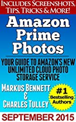 Learn the ins and outs of Amazon's newest Prime benefit!With Markus Bennett and #1 bestselling author Charles TulleyDid you know that Amazon now includes UNLIMITED photo storage for all Amazon Prime users? It's true, it's amazing, and this bo...