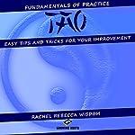 Tao: The Fundamentals of Practice | Rachel Rebecca Wisdom