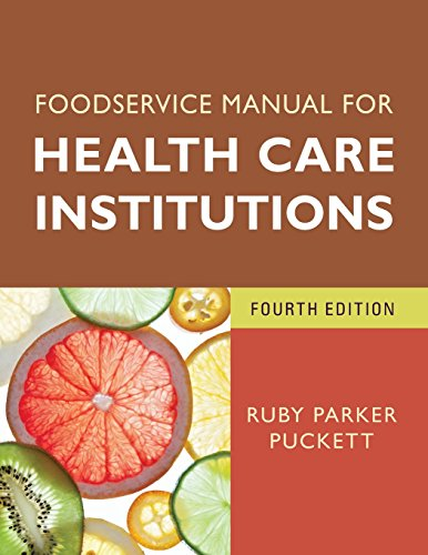 Foodservice Manual for Health Care Institutions (J-B AHA Press) by Ruby Parker Puckett