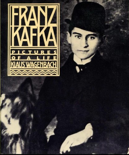 Franz Kafka: Pictures of a Life, Wagenbach, Klaus