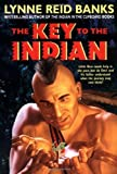 img - for The Key to the Indian (Indian in the Cupboard) by Banks, Lynne Reid (2004) Paperback book / textbook / text book