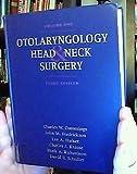 Otolaryngology Head & Neck Surgery (Volume One)