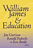 William James and Education, Jim Garrison, 0807741957