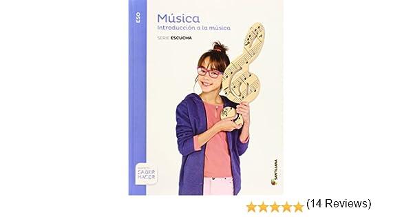MUSICA SERIE ESCUCHA 1 ESO SABER HACER INTRODUCCION A LA MUSICA ...