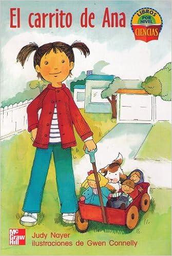 El Carrito de Ana (Libros Por Nivel, Ciencias) (Spanish) Paperback – 2000