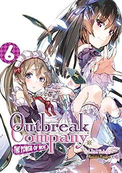 Outbreak Company: Volume 6 by [Sakaki, Ichiro]
