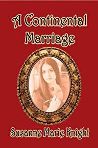 A Continental Marriage