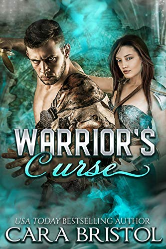 Warrior's Curse by Cara Bristol