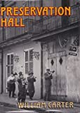 Preservation Hall, Music from the Heart, William Carter, 0393029158