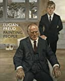 lucian freud paintings - Lucian Freud: Painting People