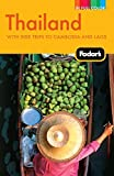 Fodor's Thailand: With Side Trips to Cambodia & Laos (Full-color Travel Guide)