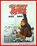Giant Apes Joke Book, Tony Tallarico, 0448127245
