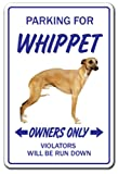 Whippet Novelty Sign | Indoor/Outdoor | Funny Home Décor for Garages, Living Rooms, Bedroom, Offices | SignMission Gift Hound Boarding Kennel Breeder Sign Wall Plaque Decoration