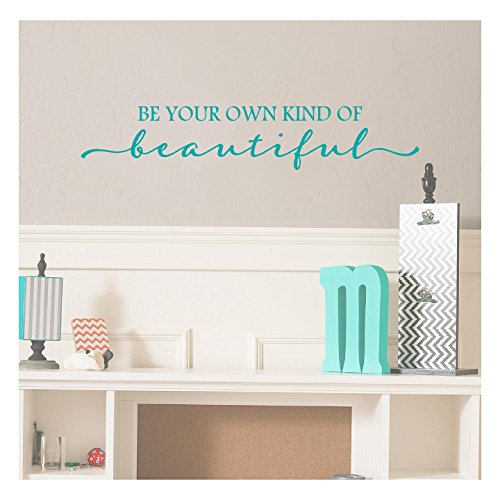 Be Your Own Kind Of Beautiful Vinyl Lettering Wall Decal Sticker (6