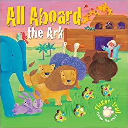 All Aboard The Ark (Finger-trail Animal Tales) Book Pdf