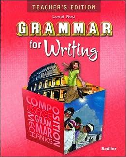 Teacher's Edition Grammar for Writing Level Red Grade 6