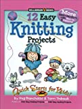 12 Easy Knitting Projects (Quick Starts for Kids!)