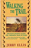 Walking the Trail, Jerry Ellis, 1560546425