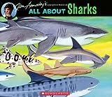 All about Sharks, Jim Arnosky, 0545026008