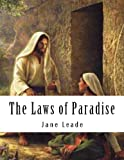 The Laws of Paradise, Jane Leade, 1479256684