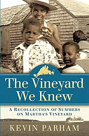 The Vineyard We Knew