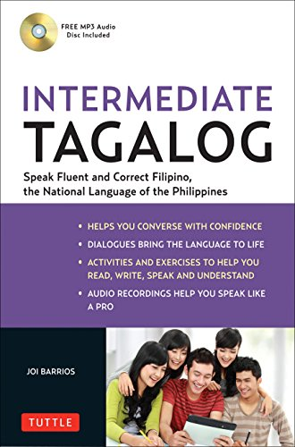 Intermediate Tagalog: Learn to Speak Fluent Tagalog (Filipino), the National Language of the Philippines (Free CD-Rom Included) by Tuttle Publishing