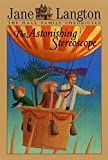 The Astonishing Stereoscope (Hall Family Chronicles, Book 3)