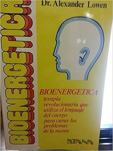 Book Bioenergetica/ Bioenergetic