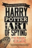 Harry Potter and the Art of Spying, Lynn M. Boughey and Peter Earnest, 194001414X