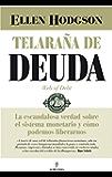 Telaraña de Deuda (Economía y empresa) (Spanish Edition)