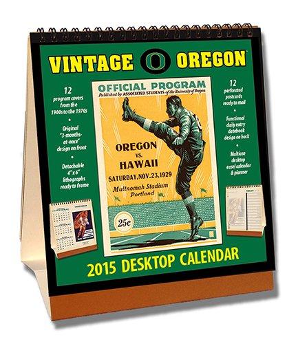 Oregon Ducks 2015 Easel Desktop Vintage Football Calendar by Asgard Press