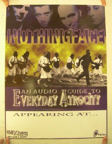Nothing Face Poster An Audio Guide To Everyday Atrocity Nothingface Hellyeah