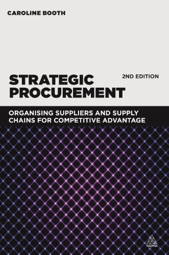 Strategic Procurement: Organizing Suppliers and Supply Chains for Competitive Advantage -  Booth, Caroline, Paperback