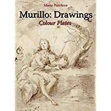 Murillo: Drawings Colour Plates