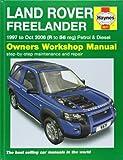 Land Rover Freelander Service and Repair Manual: 1997-2006 (Haynes Service and Repair Manuals)