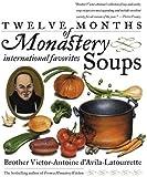 Twelve Months of Monastery Soups