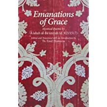 Emanations of Grace: Mystical Poems by A'ishah al-Bacuniyah (d. 923/1517)