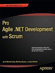 Pro Agile .NET Development with SCRUM (Expert's Voice in .NET)