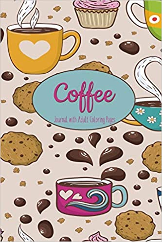 Amazon Com Coffee Journal With Adult Coloring Pages These