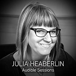 FREE: Audible Sessions with Julia Heaberlin