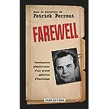 Farewell: Conséquences géopolitiques d'une grande opération d'espionnage