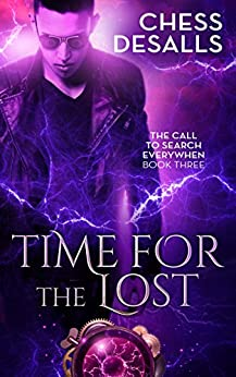Time for the Lost (The Call to Search Everywhen Book 3) by [Desalls, Chess]
