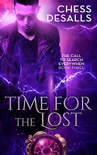 Time for the Lost (The Call to Search Everywhen Book 3) ()