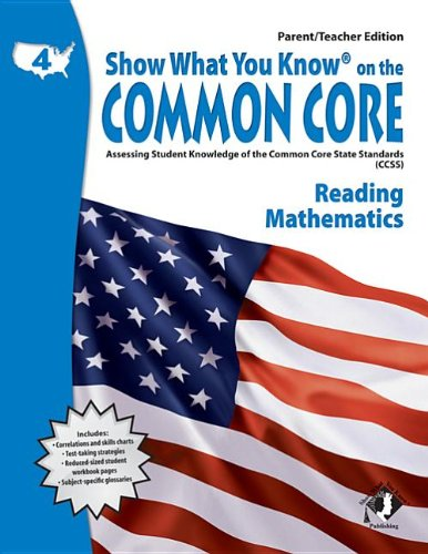 Show What You Know on the Common Core, Grade 4: Reading Mathematics, Parent/Teacher Edition