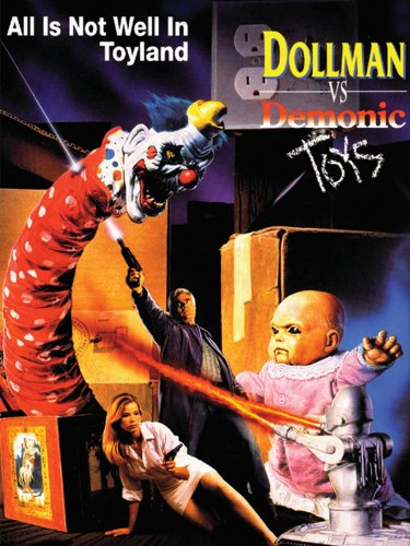 (Dollman Vs. Demonic Toys )