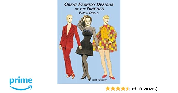 393f7027998c Great Fashion Designs of the Nineties Paper Dolls (Dover Paper Dolls): Tom  Tierney: 0800759413317: Amazon.com: Books
